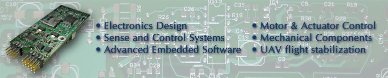 � Electronics Design � Sense and Control Systems � Advanced Embedded Software � Motor & Actuator Control � Mechanical Components � UAV flight stabilization
